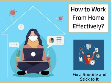 How To Work From Home Effectively?